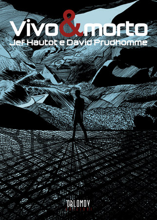 David Prudhomme - Vivo e Morto